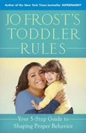 Jo Frost's Toddler Rules