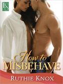How To Misbehave