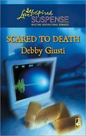 Scared to Death by Debby Guisti