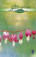 The Forgiving Heart and a Daddy at Heart