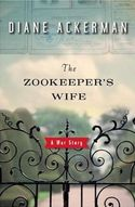 SPECIAL GIVEAWAY from Diane Ackerman: Win THE ZOOKEEPER'S WIFE