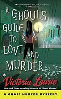 A Ghoul's Guide to Love and Murder
