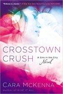 CROSSTOWN CRUSH