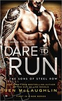 A Real Treat! BOOK GIVEAWAY: FREE copy of DARE TO RUN by Jen McLaughlin
