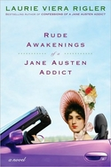 Rude Awakenings Of A Jane Austen Addict: