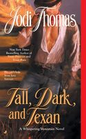TALL DARK AND TEXAN by Jodi Thomas
