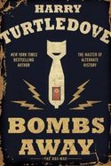 Bombs Away: The Hot War