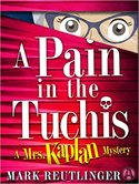 A Pain in the Tuchis