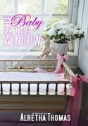 THE BABY IN THE WINDOW