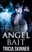 Win a copy of the first Angel Assassin series ANGEL BAIT from Tricia Skinner