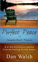 Perfect Peace: in Imperfect Times