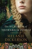 The Huntress of Thornbeck Forest