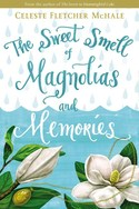 The Sweet Smell of Magnolias and Memory