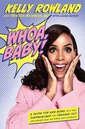 Whoa, Baby!