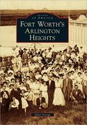 Fort Worth's Arlington Heights