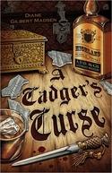 A CADGER'S CURSE