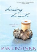 It's Spring Fling time at Fresh Fiction!   Let's explore Cobbled Court Quilt Circle with Marie Bostwick.  Enter to WIN a copy of THREADING THE NEEDLE.