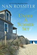 Get ready for summer on the Cape with a a signed copy of UNDER A SUMMER SKY by Nan Rossiter!