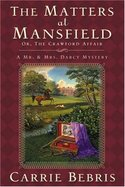 The Matters At Mansfield: Or, The Crawford Affair