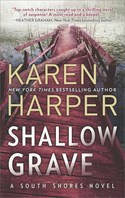 Karen Harper celebrates her latest release SHALLOW GRAVE Join her in the giveaway!