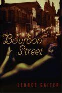 Bourbon Street by Leonce Gaiter