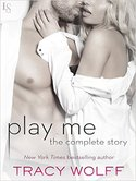 Tracy Wolff � PLAY ME