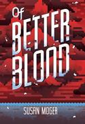 Of Better Blood