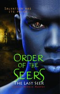 Order of the Seers: The Last Seer