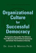 Organizational Culture for Successful Democracy