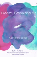 Dreams, Fiction and Me