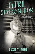 Enter to WIN a signed Suzie T. Roos book, GIRL SPOKEN FOR, a $15 Amazon gift card, and a surprise gift!!