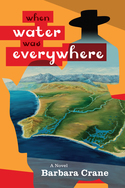 GUEST GIVEAWAY! Barbara Crane – WHEN WATER WAS EVERYWHERE
