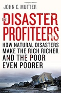The Disaster Profiteers