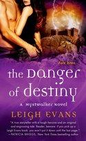 The Danger of Destiny