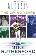 The Living Years: The First Genesis Memoir
