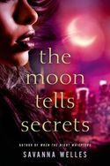 The moon Tells Secrets