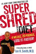 Super Shred Diet: The Big Results Diet