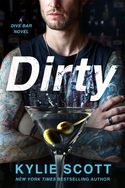 BOOK GIVEAWAY: FREE copy of DIRTY by Kylie Scott