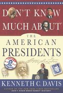 Don't Know Much About� the American Presidents