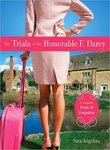 THE TRIALS OF THE HONORABLE F. DARCY