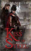 BLOG CONTEST! Bec McMaster - KISS OF STEEL