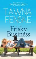 FRISKY BUSINESS