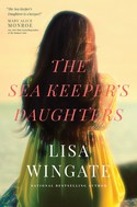 GUEST GIVEAWAY! Lisa Wingate � THE SEA KEEPER'S DAUGHTERS