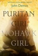 Puritan Girl, Mohawk Girl