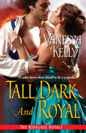 TALL, DARK AND ROYAL