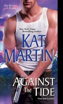 GUEST POST GIVEAWAY! Kat Martin - AGAINST THE TIDE