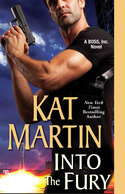 GUEST POST GIVEAWAY! Kat Martin � INTO THE FURY