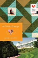 A Grand Design: Quilts of Love Series