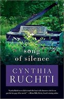 Win SONG OF SILENCE by Cynthia Ruchti