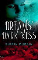 DREAMS' DARK KISS